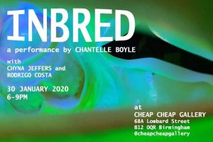 Chantelle Boyle: INBRED Scratch Performance at Cheap Cheap