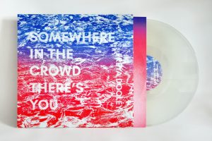 "Freya Dooley ""Somewhere In The Crowd There's You"" 12″ Vinyl"